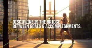 Discipline, determination, sacrifice, and motivation.